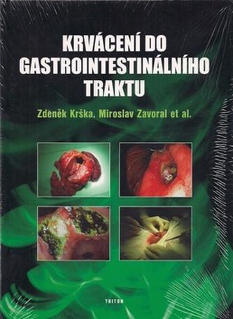 Krvácení do gastrointestinálního traktu - Zdeněk Krška