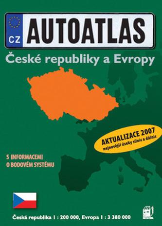 Autoatlas České republiky a Evropy 2007