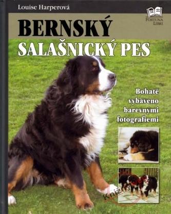 Bernský salašnický pes - Louise Harperová