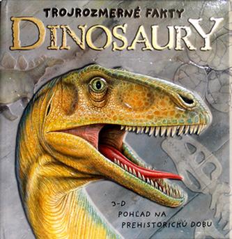 Dinosaury Trojrozmerné fakty