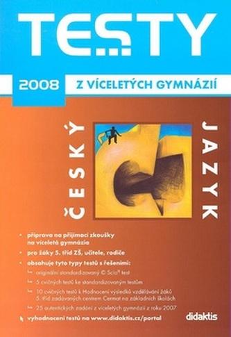 Testy z víceletých gymnázií český jazyk 2008