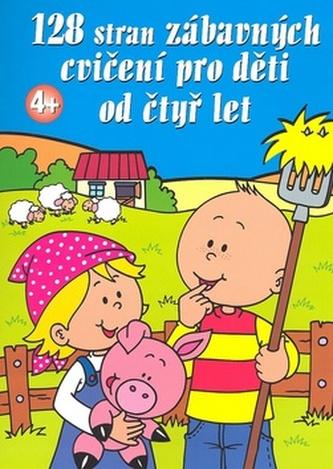128 stran zábavných cvičení pro děti od čtyř let
