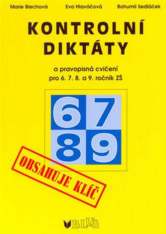 Kontrolní diktáty a pravopisná cvičení pro 6.7.8. a 9. ročník ZŠ