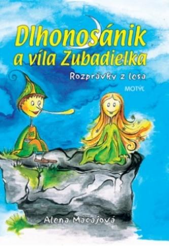 Dlhonosánik a víla Zubadielka