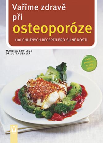 Vaříme zdravě při osteoporóze