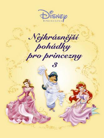 Nejkrásnější pohádky pro princezny 3