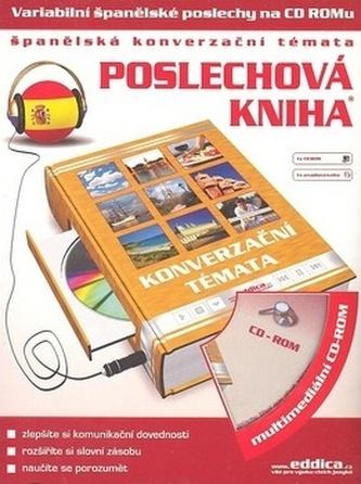 Poslechová kniha Španělská konverzační témata + CD