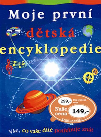 Moje první dětská encyklopedie