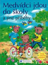 Medvídci jdou do školy a jiné příběhy
