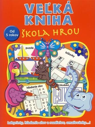 Veľká kniha škola hrou