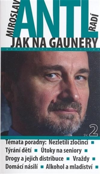 Miroslav Antl radí jak na gaunery 2
