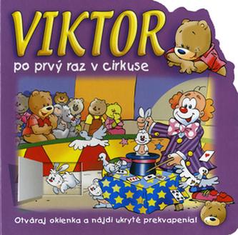 Viktor po prvý raz v cirkuse