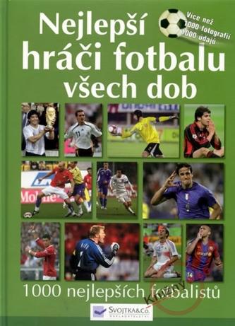 Nejlepší hráči fotbalu všech dob - 2.vydání