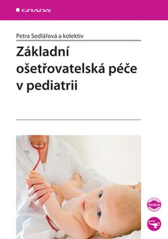 Základní ošetřovatelská péče v pediatrii