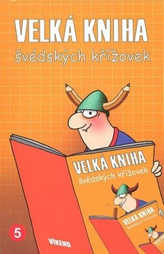 Velká kniha švédských křížovek 5.
