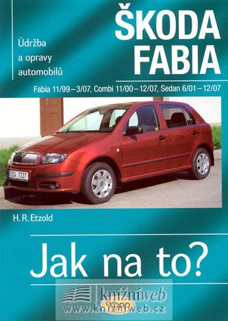 Škoda Fabia 11/99-3/07 Combi 11/00-12/07 Sedan 6/01-12/07