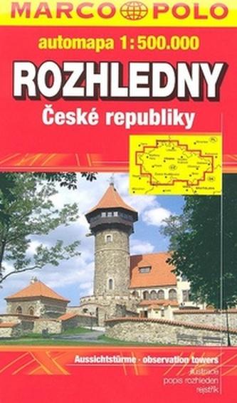Rozhledny České republiky automapa 1:500 000