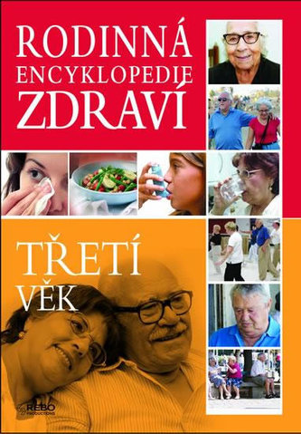 Rodinná encyklopedie zdraví Třetí věk