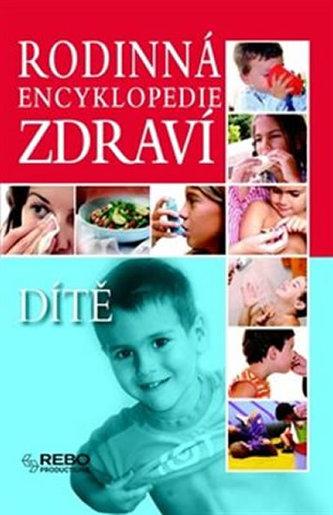 Rodinná encyklopedie zdraví Dítě