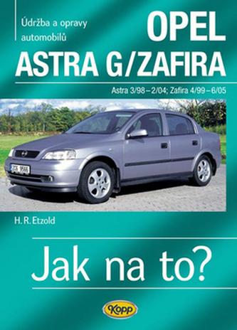 Opel Astra G/Zafira 3/98 -6/05 - Hans-Rüdiger Etzold
