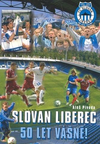 Slovan Liberec 50 let vášně!