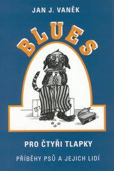 Blues pro čtyři tlapky
