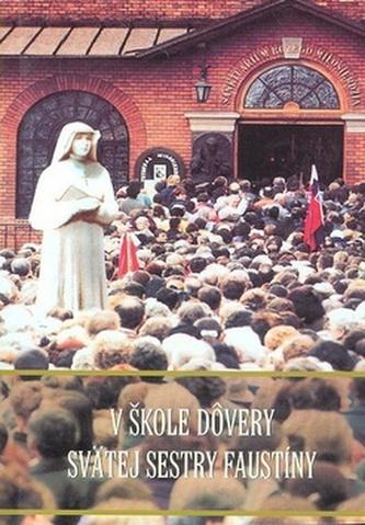 V škole dôvery svätej sestry Faustíny