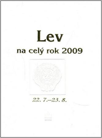 Lev na celý rok 2009