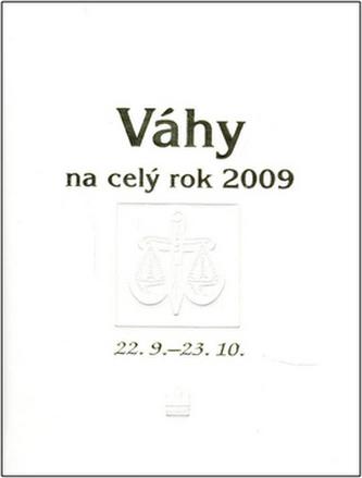 Váhy na celý rok 2009