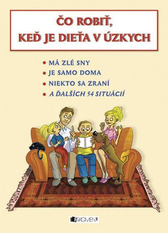 Čo robiť, keď je dieťa v úzkych