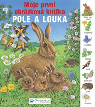 Pole a louka Moje první obrázková knížka