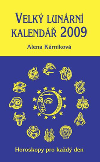 Velký lunární kalendář 2009