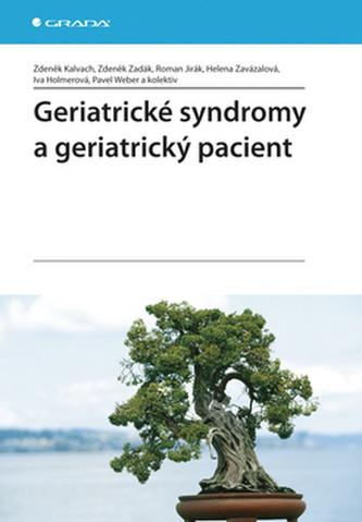 Geriatrické syndromy a geriatrický pacient