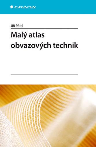 Malý atlas obvazové techniky