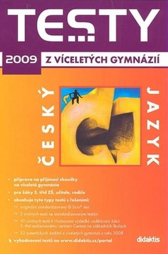 Testy z víceletých gymnázií český jazyk 2009