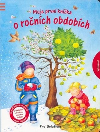 Moje první knížka o ročních obdobích