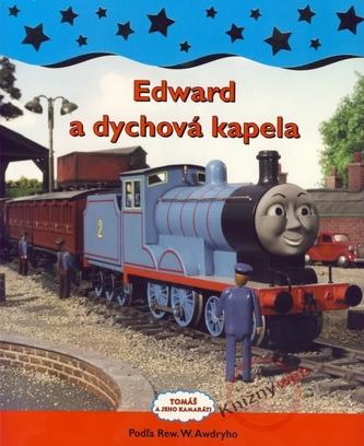 Edward a dychová kapela - Tomáš a jeho kamaráti