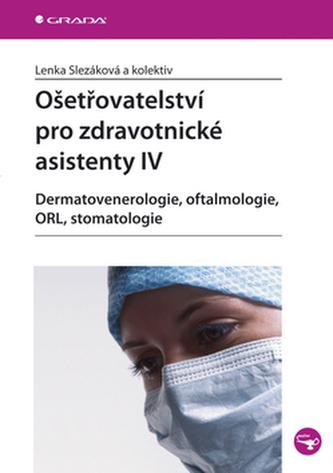 Ošetřovatelství pro zdravotnické asistenty IV.