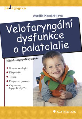 Velofaryngální dysfunkce a palatolalie