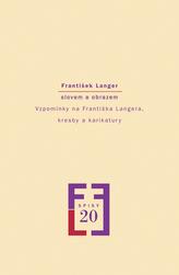 František Langer slovem a obrazem