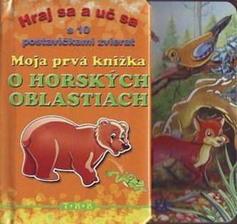 Moja prvá knižka o horských oblastiach