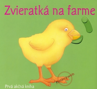 Zvieratká na farme - Prvá akčná kniha