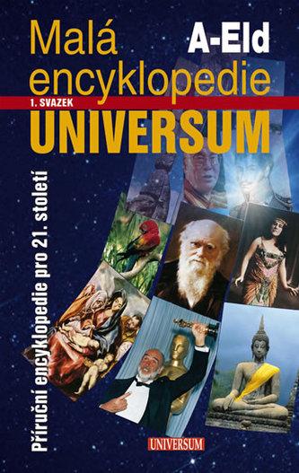 Malá encyklopedie UNIVERSUM A-Eld 1.svazek