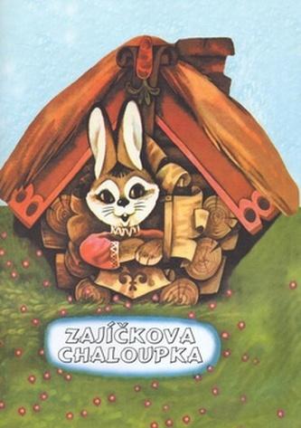 Zajíčkova chaloupka