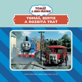 Tomáš, Bertie a rozbitá trať