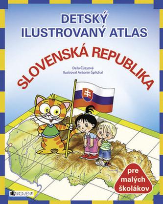 Detský ilustrovaný atlas Slovenská republika