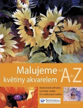 Malujeme květiny akvarelem od A do Z