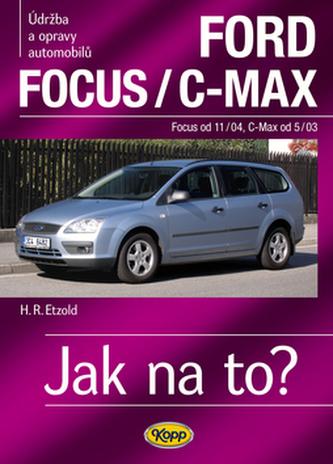 Ford Focusod 11/04/C-Max od 5/03 - Hans-Rüdiger Etzold