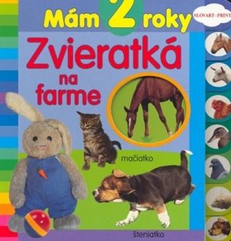 Mám 2 roky Zvieratká na farme
