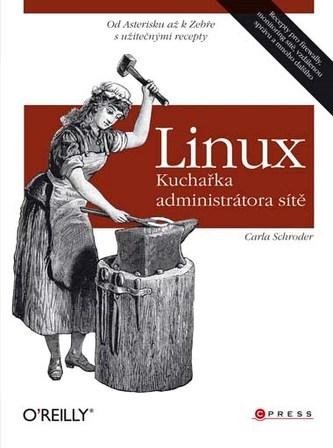 Linux Kuchařka administrátora sítě